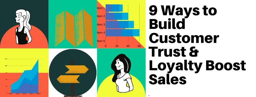 customer trust and loyalty