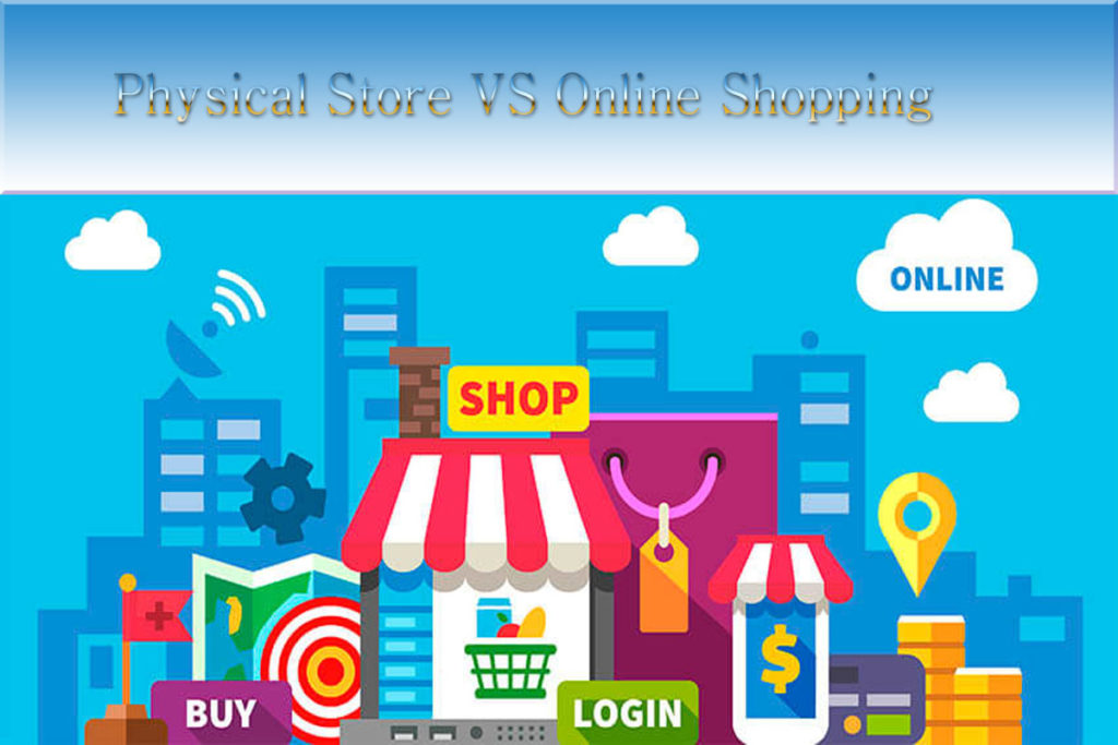 physical store or online business