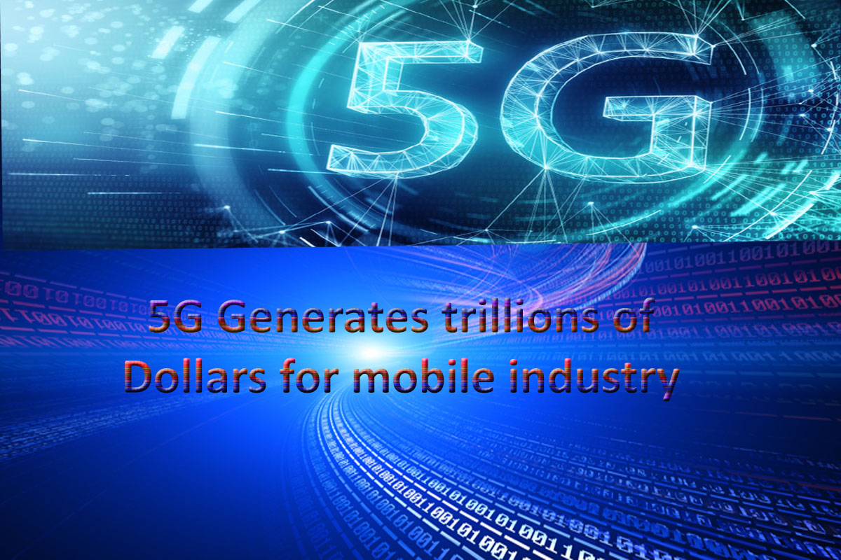 5G-technology-generates-trillion of-dollars-in-future
