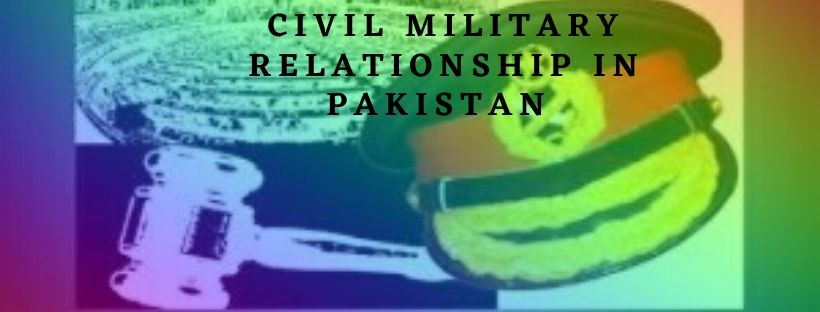 civil-military relationship in Pakistan