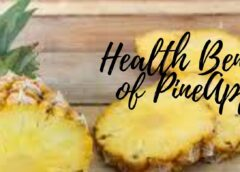 The Benefits of Pineapple, for skin, hair,health,Nutrition