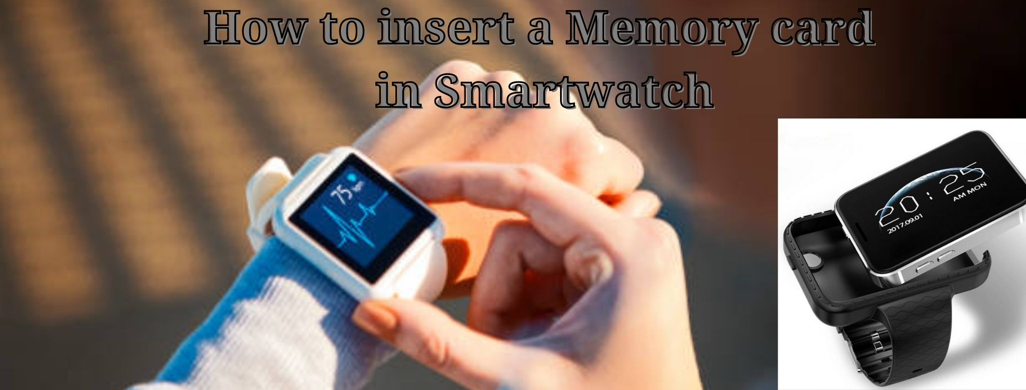 How to insert Sim card into smartwatch